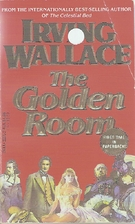 The Golden Room by Irving Wallace