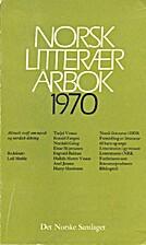 Norsk litterær årbok 1970 by Leif Mæhle