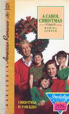 A Carol Christmas by Muriel Jensen