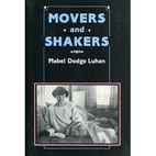 Movers and Shakers by Mabel Dodge Luhan