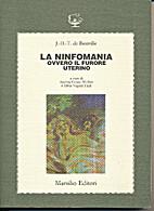 La ninfomania, ovvero Il furore uterino by…