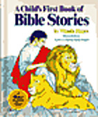A Child's First Book of Bible Stories by…