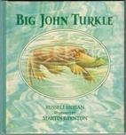 Big John Turkle (Ponders Series) by Russell…