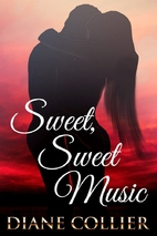 Sweet, Sweet, Music by Diane Collier