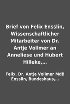Brief von Felix Ensslin, Wissenschaftlicher…