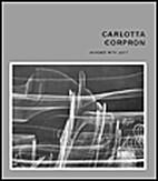 Carlotta Corpron: Designer With Light by…
