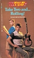 Take Two and...Rolling! by Susan Beth…