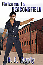 Welcome to Beaconsfield by D. J. Manly