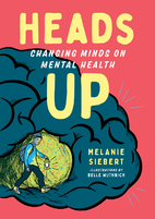 Heads Up: Changing Minds on Mental Health…
