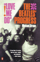 Love Me Do!: Beatles Progress by Michael…