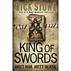The king of swords : a novel by Nick Stone