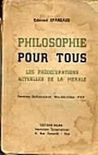 Les grandes morales antiques et modernes.…