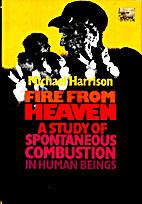 Fire From Heaven by Michael Harrison