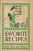 Favorite Recipes: Save Time and Money by…