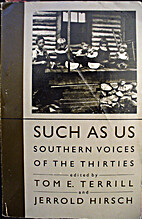 Such as Us: Southern Voices of the Thirties…