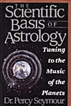 The Scientific Basis of Astrology: Tuning to…