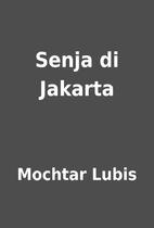 Senja di Jakarta by Mochtar Lubis
