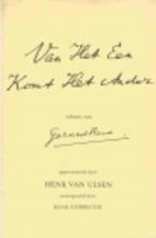 Van Het Een Komt Het Ander by Gerard Reve