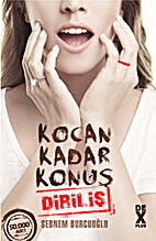 Kocan Kadar Konuş 2 - Diriliş by Şebnem…
