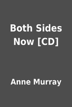 Both Sides Now [CD] by Anne Murray