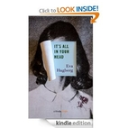 It's All In Your Head (Kindle Single)…
