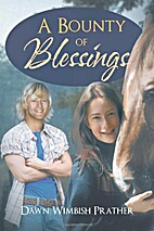 A Bounty of Blessings by Dawn Wimbish…