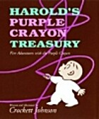 Harold's Purple Crayon Treasury by Crockett…