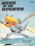 Aces of the Eighth : fighter pilots, planes…