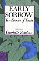 Early Sorrow: Ten Stories of Youth by…
