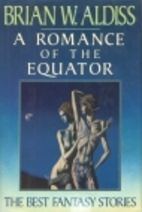 A Romance of the Equator by Brian W. Aldiss