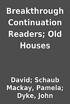 Breakthrough Continuation Readers; Old…