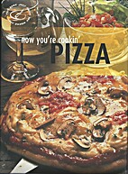 Now You're Cookin': Pizza