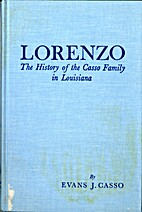 Lorenzo; the history of the Casso family in…