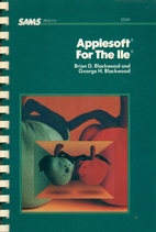 Applesoft for the IIe by Brian D. Blackwood