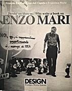 Enzo Mari (Design) by Francois Burkhardt