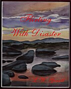Flirting With Disaster by L W GOUETT