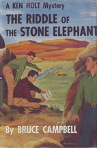 The Riddle of the Stone Elephant by Bruce…