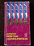 Cinco Poetas Hondureños by Varios