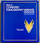 Atlas of Computed Tomography Variants by…