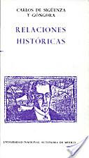 Relaciones Historicas by Carlos de Siguenza…