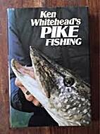 Pike Fishing by Ken Whitehead