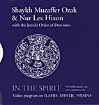 In the Spirit : Ilahis and Mystical Hymns…