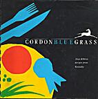Cordonbluegrass: Blue Ribbon Recipes from…