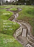 Het westelijk front 1914-1918 Ieper, Somme,…