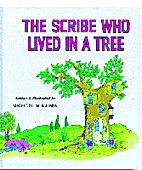 Scribe Who Lived in a Tree by Michoel…