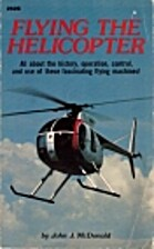 Flying the Helicopter by John J. McDonald