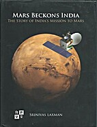Mars Beckons India: The Story of India's…