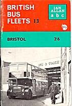 ABC British Bus Fleets. 13, Bristol. by Ian…