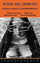 Poesia del Dissenso. by Erminia Passannanti