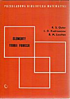 Elementy teorii funkcji by R.S. Guter